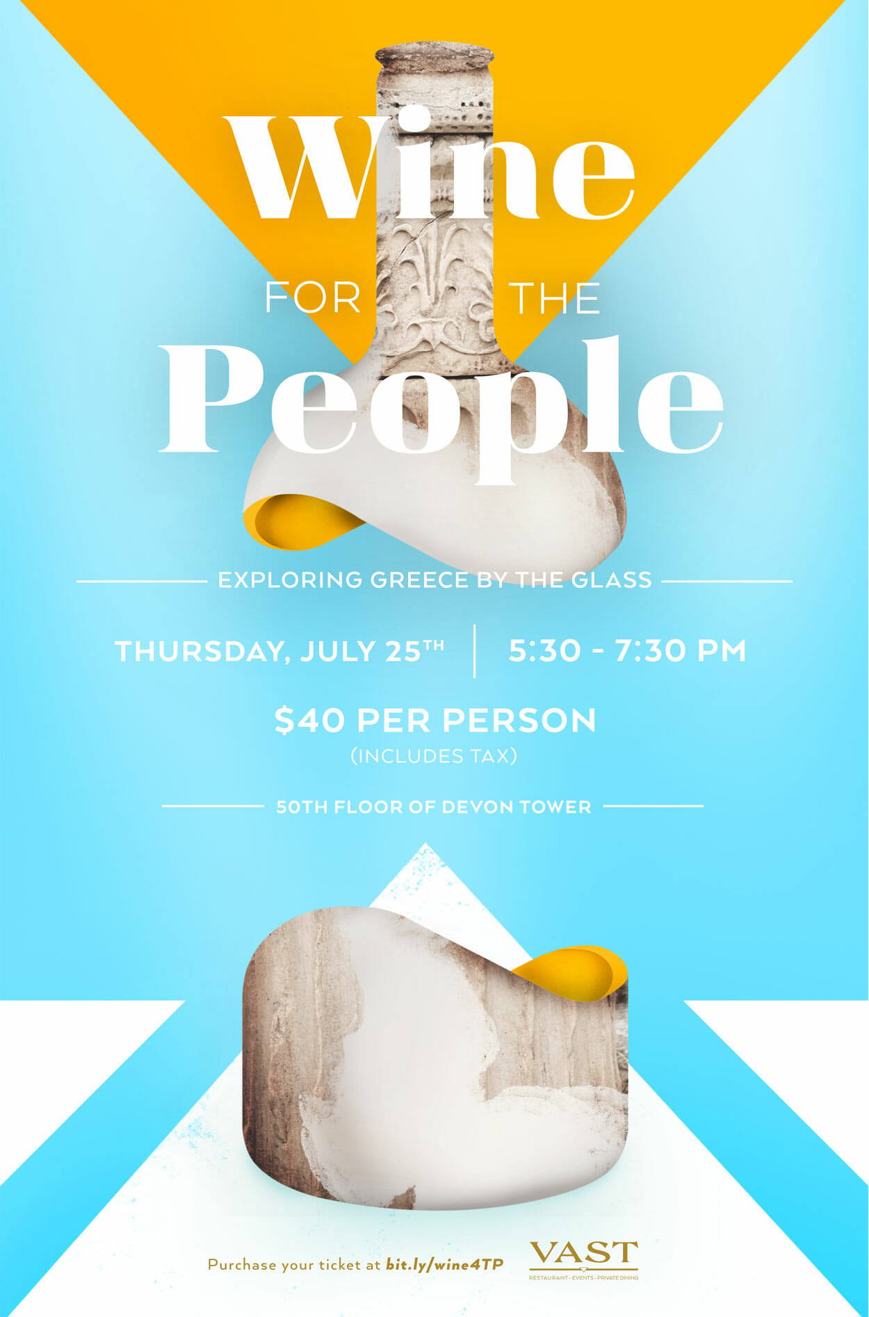 Wine FOR THE People THURSDAY, JULY 25TH 5:30 - 7:30 PM $40 PER PERSON 50TH FLOOR OF DEVON TOWER